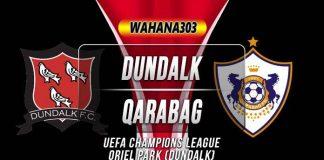 Prediksi Qarabag vs Dundalk