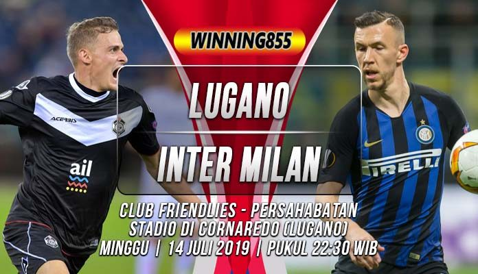 Prediksi Lugano vs Inter Milan