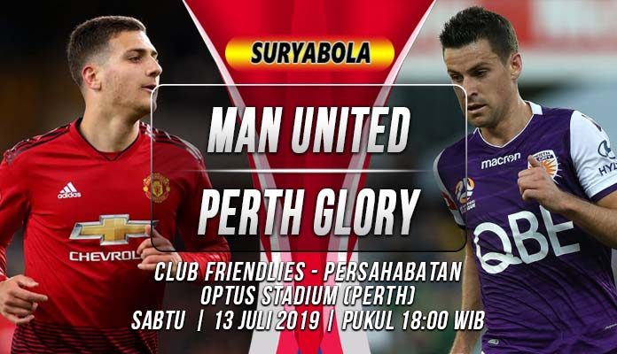 Prediksi Manchester United vs Perth Glory