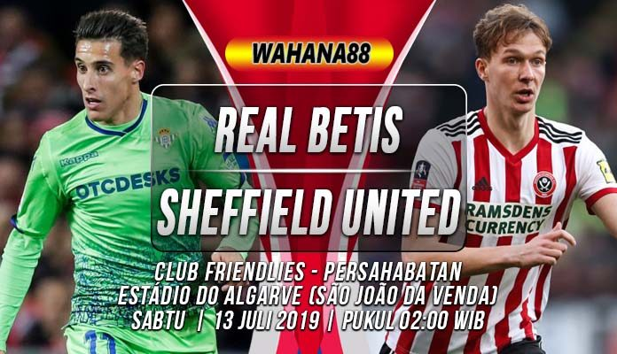 Prediksi Real Betis vs Sheffield United