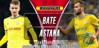 Prediksi BATE Borisov vs Astana