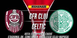 Prediksi CFR Cluj vs Celtic