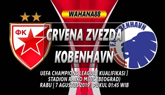 Prediksi Kobenhavn vs Crvena Zvezda