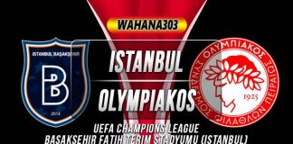 Prediksi Istanbul Basaksehir vs Olympiakos