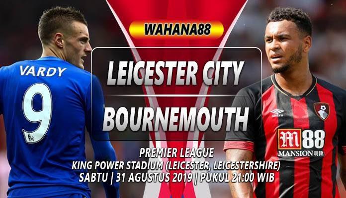 Prediksi Leicester vs Bournemouth