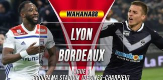 Prediksi Lyon vs Bordeaux