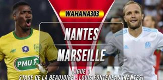 Prediksi Nantes vs Marseille