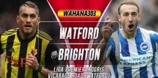 Prediksi Watford vs Brighton Hove Albion