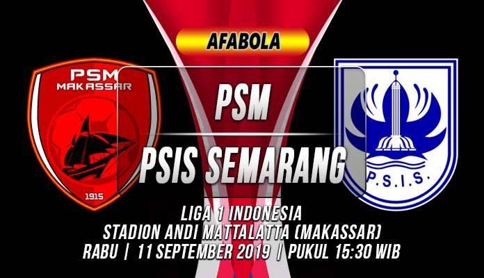 Prediksi PSM vs PSIS Semarang 11 September 2019