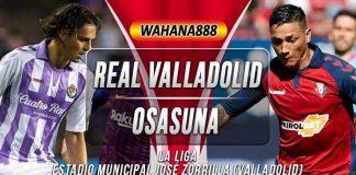Prediksi Real Valladolid vs Osasuna