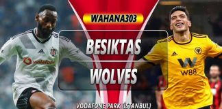 Prediksi Besiktas vs Wolves 03 Oktober 2019
