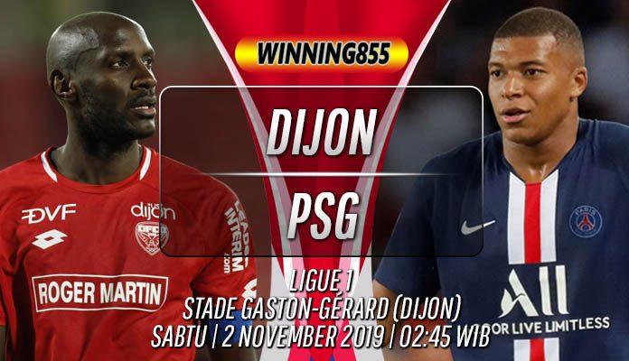 Prediksi Dijon vs PSG 2 November 2019