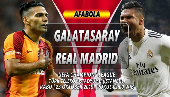 Prediksi Galatasaray vs Real Madrid 23 Oktober 2019