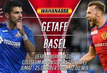 Prediksi Getafe vs Basel 25 Oktober 2019