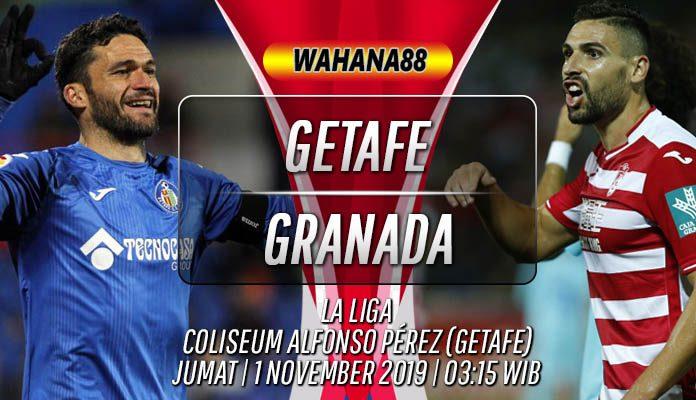 Prediksi Getafe vs Granada 1 November 2019