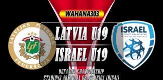 Prediksi Latvia U19 vs Israel U19 8 Oktober 2019