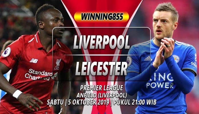 Prediksi Liverpool vs Leicester 05 Oktober 2019