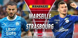 Prediksi Marseille vs Strasbourg 21 Oktober 2019