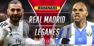 Prediksi Real Madrid vs Leganes 31 Oktober 2019