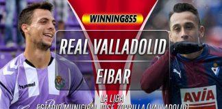 Prediksi Real Valladolid vs Eibar 26 Oktober 2019