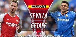 Prediksi Sevilla vs Getafe 28 Oktober 2019