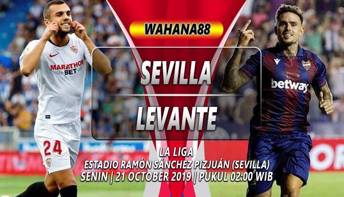 Prediksi Sevilla vs Levante 21 Oktober 2019