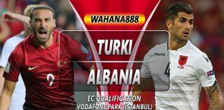 Prediksi Turki vs Albania 12 Oktober 2019