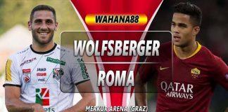 Prediksi Wolsberger vs Roma
