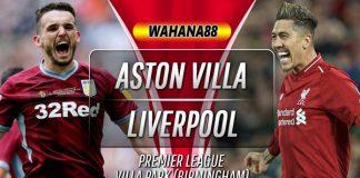 Prediksi Aston Villa vs Liverpool 2 November 2019