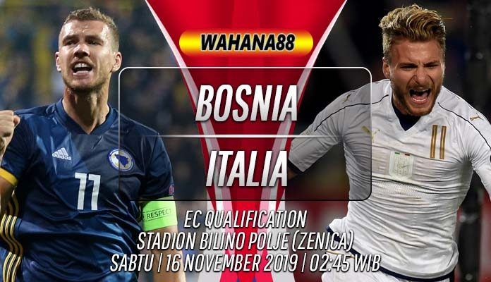 Prediksi Bosnia vs Italia 16 November 2019