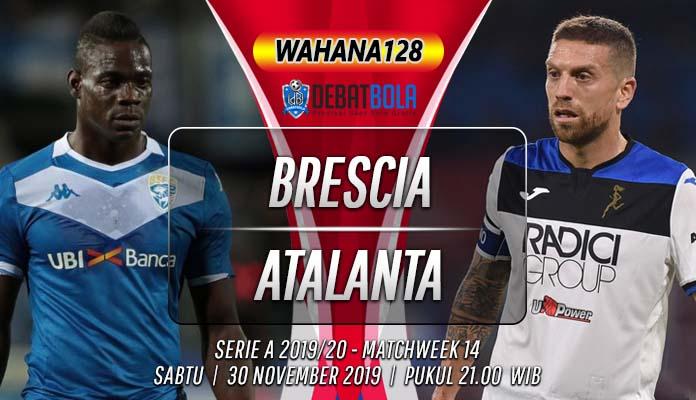 Prediksi Brescia vs Atalanta 30 November 2019