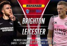 Prediksi Brighton vs Leicester 23 November 2019