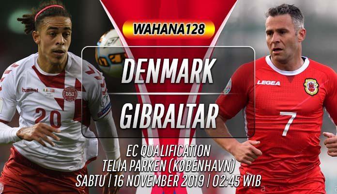 Prediksi Denmark vs Gibraltar 16 November 2019
