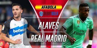 Prediksi Deportivo Alaves vs Real Madrid 30 November 2019