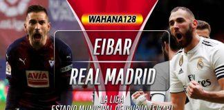 Prediksi Eibar vs Real Madrid 10 November 2019