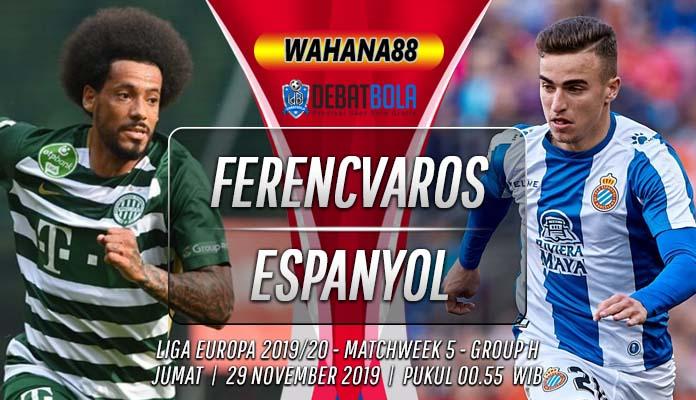Prediksi Ferencvaros vs Espanyol 29 November 2019
