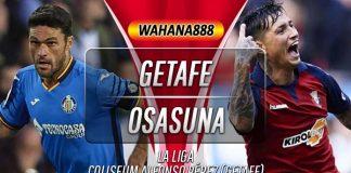 Prediksi Getafe vs Osasuna 11 November 2019