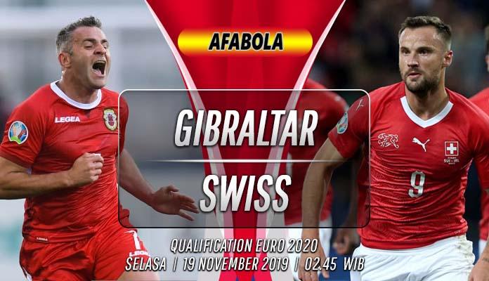 Prediksi Gibraltar vs Swiss 19 November 2019