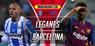 Prediksi Leganes vs Barcelona 23 November 2019