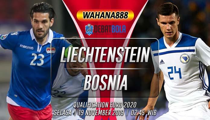 Prediksi Liechtenstein vs Bosnia 19 November 2019
