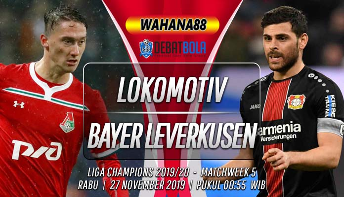Prediksi Lokomotiv Moscow vs Leverkusen 27 November 2019