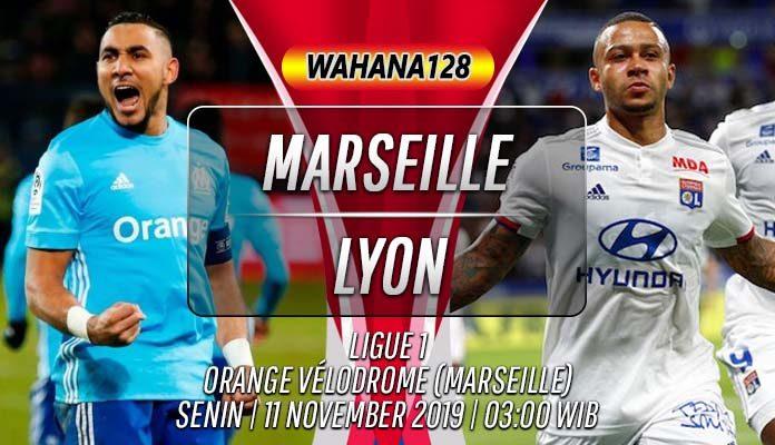 Prediksi Marseille vs Lyon 11 November 2019