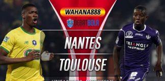 Prediksi Nantes vs Toulouse 1 Desember 2019