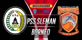 Prediksi PSS Sleman vs Borneo 20 November 2019