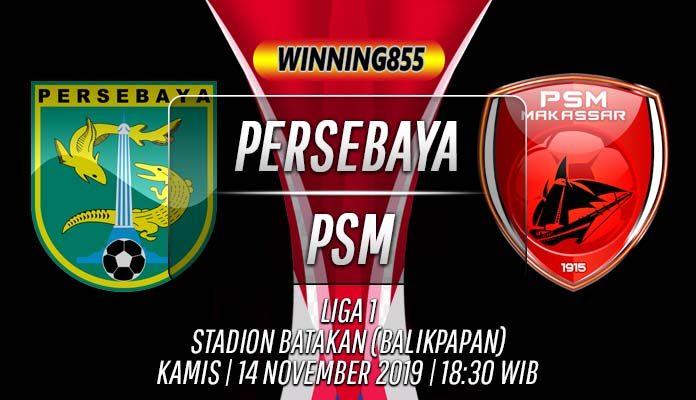 Prediksi Persebaya vs PSM 14 November 2019