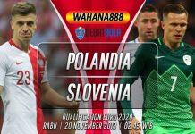 Prediksi Polandia vs Slovenia 20 November 2019