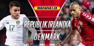 Prediksi Republik Irlandia vs Denmark 19 November 2019