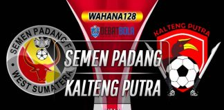 Prediksi Semen Padang vs Kalteng Putra 21 November 2019
