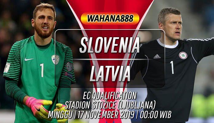 Prediksi Slovenia vs Latvia 17 November 2019