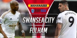 Prediksi Swansea City vs Fulham 30 November 2019